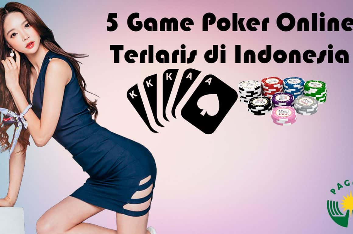 Game Poker Online Terlaris di Indonesia